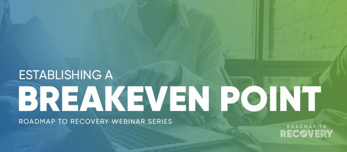 Do you know what your Breakeven Point is?